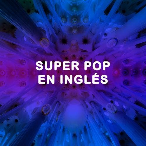 Super Pop en Inglés de Various Artists