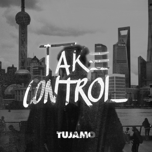 Take Control von Tujamo