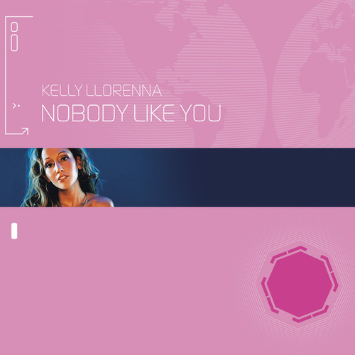 Nobody Like You von Kelly Llorenna