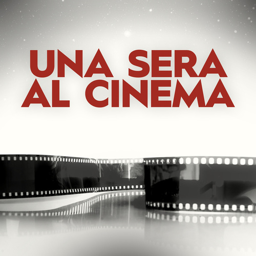 Una sera al cinema by Various Artists