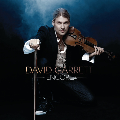 Encore von David Garrett