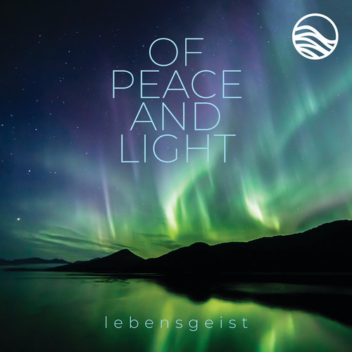 Of Peace And Light by Lebensgeist