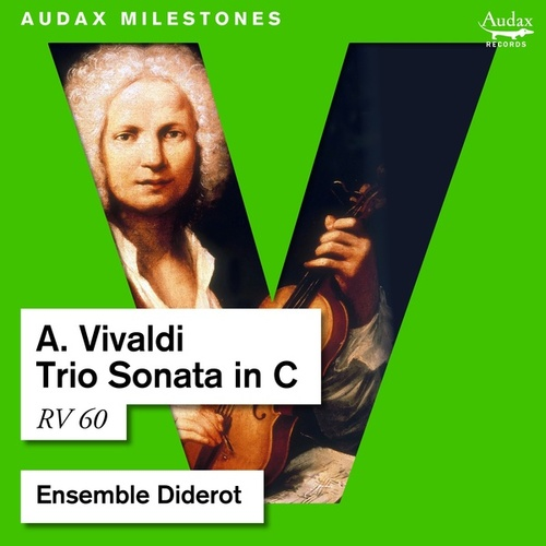 Vivaldi: Trio Sonata in C, RV 60 de Ensemble Diderot