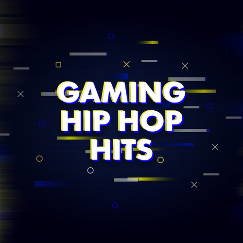 Gaming Hip Hop Hits von Various Artists