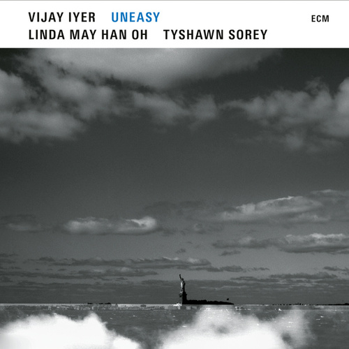 Uneasy by Vijay Iyer