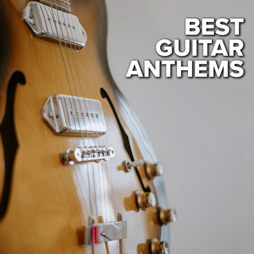 Best Guitar Anthems von Various Artists