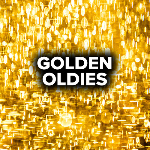 Golden Oldies von Various Artists