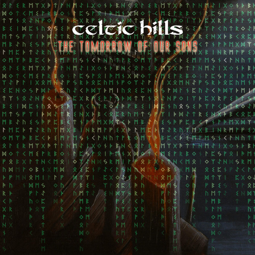 The Tomorrow of Our Sons by Celtic Hills