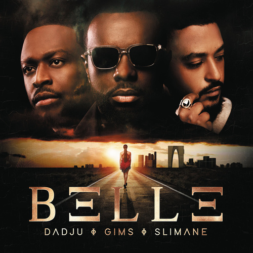 BELLE (FEAT. DADJU, SLIMANE) de GIMS