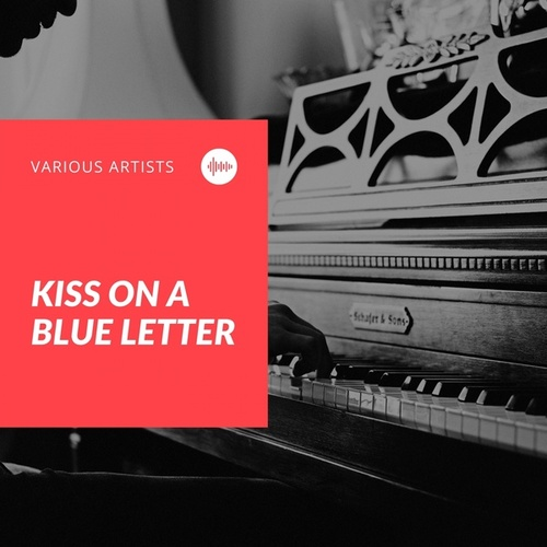 Kiss On a Blue Letter by Doris Day, The Page Cavanaugh Trio, George Sivarvo's Orchestra, Les Brown
