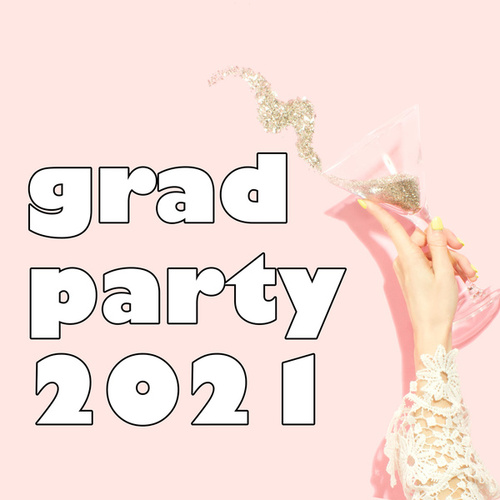 Grad Party 2021 von Various Artists