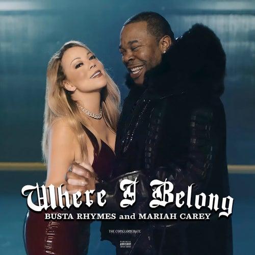Where I Belong (feat. Mariah Carey) de DJ Drama