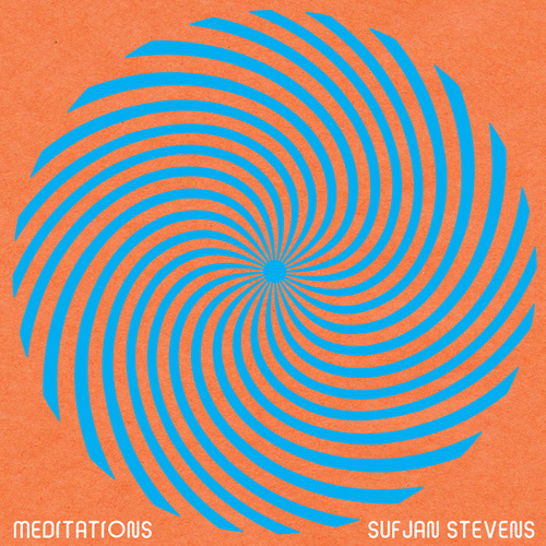 Meditation V by Sufjan Stevens