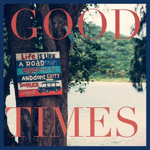 Good Times by Michael Lane