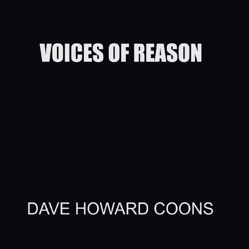 Voices of Reason by Dave Howard Coons