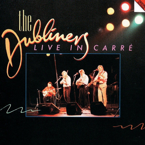 Live In Carré, Amsterdam by Dubliners