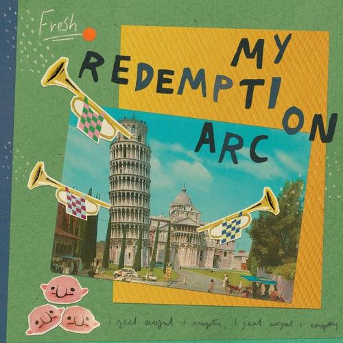 My Redemption Arc by Fresh