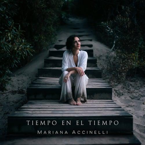 Tiempo en el Tiempo de Mariana Accinelli