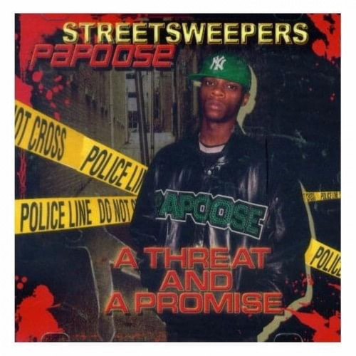 A Threat & A Promise by Papoose