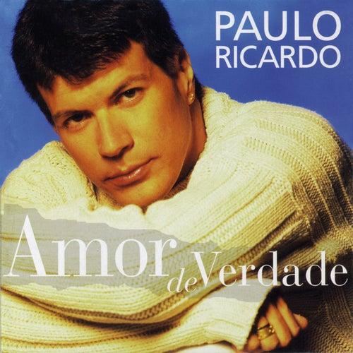 Amor De Verdade de Paulo Ricardo