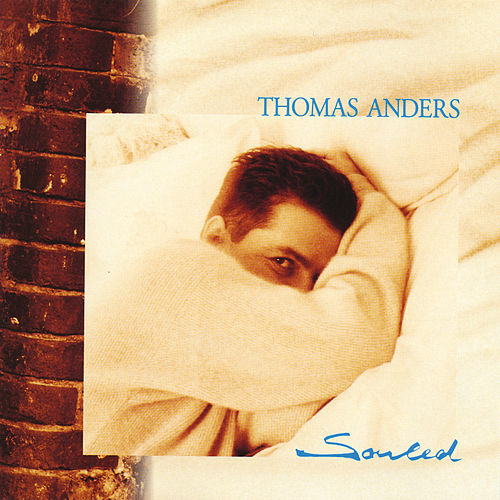 Souled by Thomas Anders