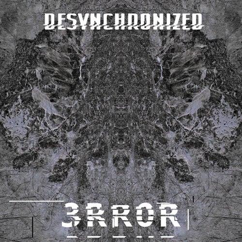 3Rr0R by Desynchronized