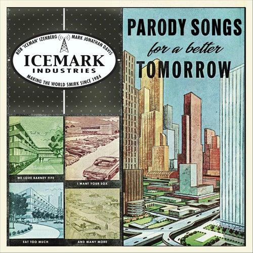 Parody Songs for a Better Tomorrow van Mark Jonathan Davis