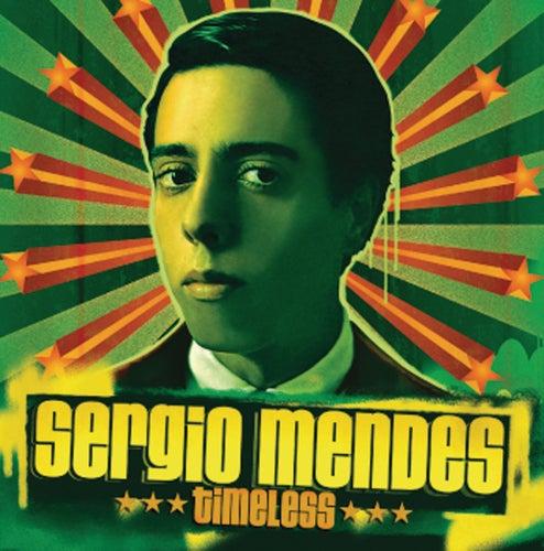 Timeless von Sergio Mendes