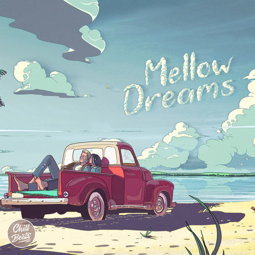 Mellow Dreams de Chill Beats Music