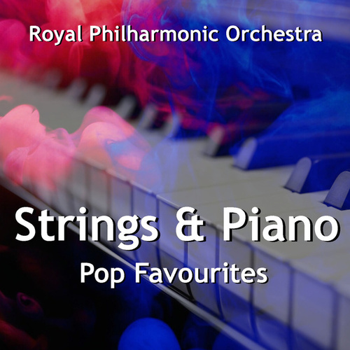 Strings & Piano Pop Favourites by Royal Philharmonic Orchestra