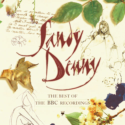 The Best Of The BBC Recordings by Sandy Denny