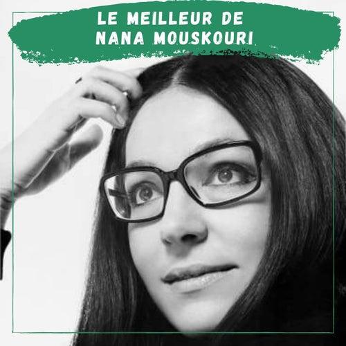 Le Meilleur de Nana Mouskouri de Nana Mouskouri