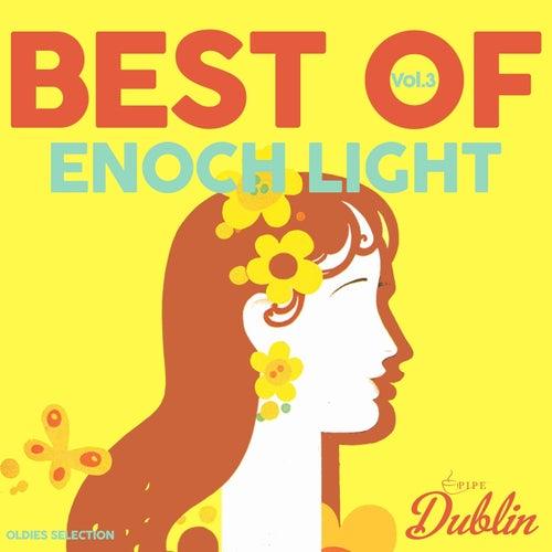 Oldies Selection: Enoch Light - Best Of, Vol. 3 de Enoch Light