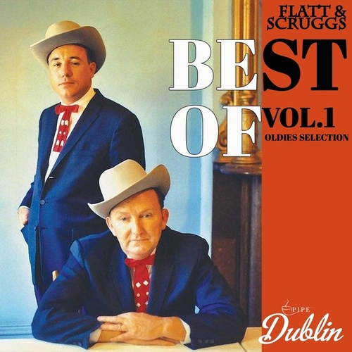 Oldies Selection: Best of, Vol. 1 de Flatt and Scruggs