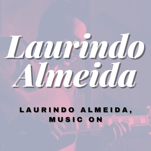 Laurindo Almeida, Music On von Laurindo Almeida