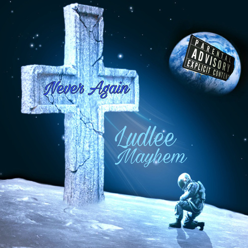 Never Again by Ludlee