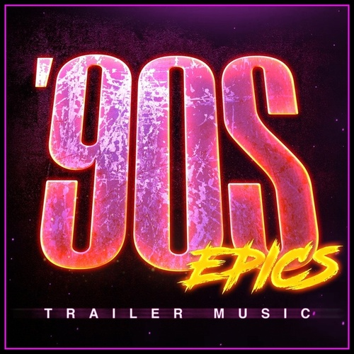 90S Epics - Trailer Music von L'orchestra Cinematique