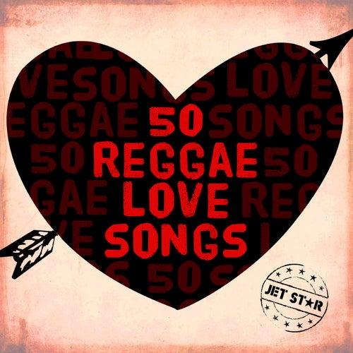 50 Reggae Love Songs, Vol. 2 by Various Artists