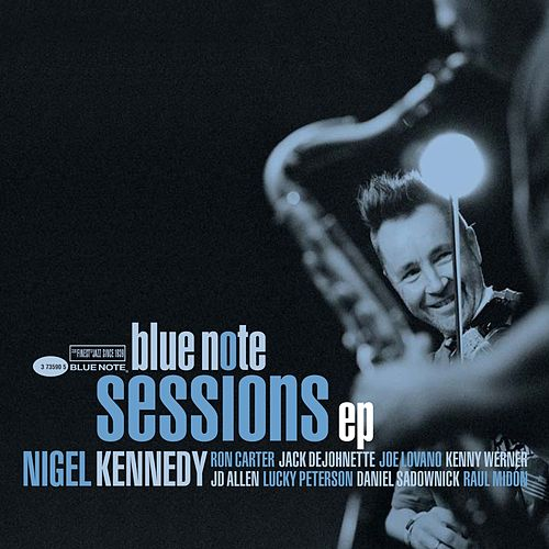 Blue Note Sessions EP by Nigel Kennedy
