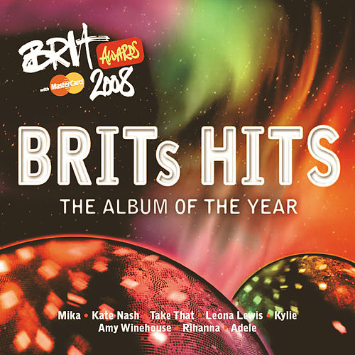 Brits Hits 2008 by Various Artists