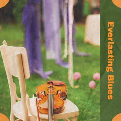 Everlasting Blues von Various Artists