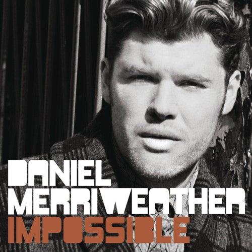 Impossible de Daniel Merriweather