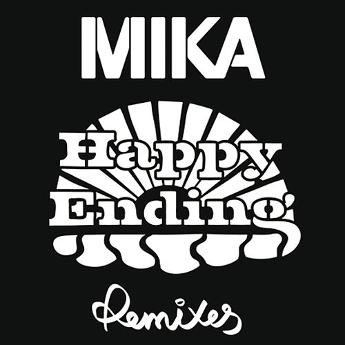 Happy Ending (Remixes) di Mika