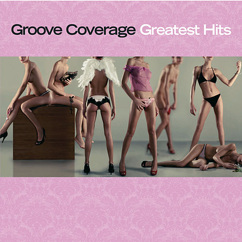 Greatest Hits von Groove Coverage