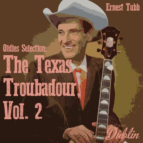 Oldies Selection: The Texas Troubadour, Vol. 2 de Ernest Tubb