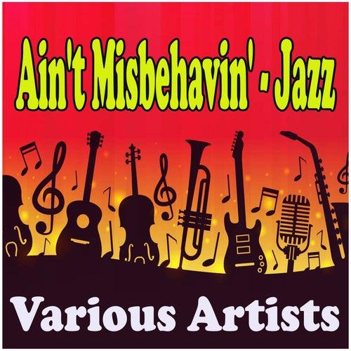 Ain't Misbehavin' - Jazz fra Various Artists