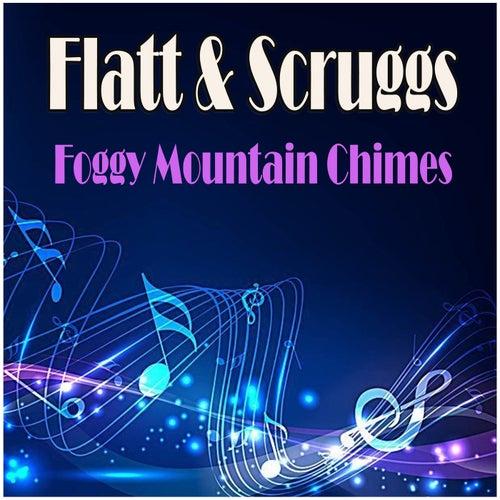 Foggy Mountain Chimes by Flatt and Scruggs