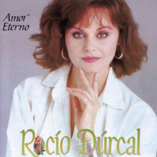 Amor Eterno by Rocío Dúrcal