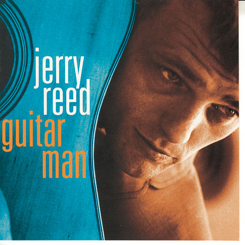 Guitar Man by Jerry Reed