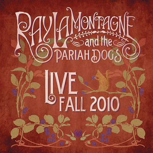 Live: Fall 2010 by Ray LaMontagne